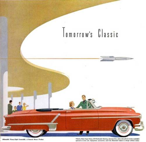 jenbebe:  The Oldsmobile Ninety-Eight, for Nineteen Fifty-two.