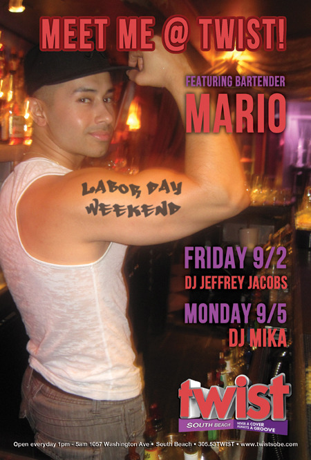 Meet Mario at TWIST Labor Day Weekend
