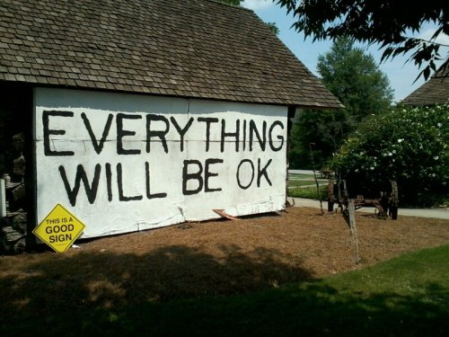 This is a good sign: Everything will be ok.