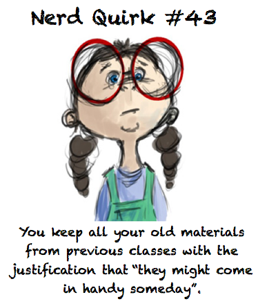 nerdquirks:  It just pains me to throw all of that educational material and hard work away :[ For example, my teacher told us to clean out our binders and throw everything in the recycle bin, and I almost yelped in protest. Thanks to themarilives!