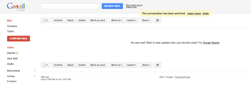 Gmail - When you reach inbox zero, Gmail prompts you to try Google Reader on your free time. /via Jerry
