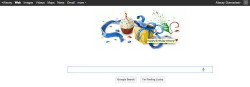 Google - Google wishes you happy birthday based on the information from your Google+ profile. Clicking the doodle sends you to your profile at Google+. /via Alexey Gornostaev