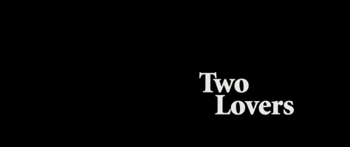 intertitles:  Two Lovers (2009)