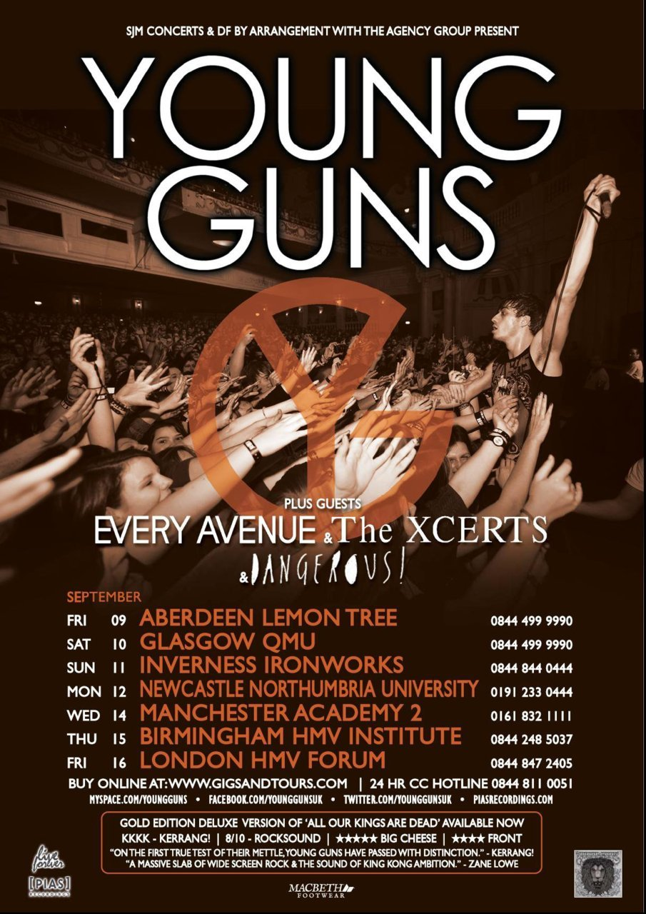 everyavenueblog:  September UK / Scotland Tour w/ Young GunsSept09 | Aberdeen, Scotland | Lemon TreeSept10 | Glasgow, Scotland | QMUSept11 | Inverness, Scotland | IronworksSept12 | Newcastle, UK | Northumbria UniversitySept14 | Manchester, UK | Academy 2Sept15 | Birmingham, UK | InstituteSept16 | London, UK | The Forum Ticket links found here.