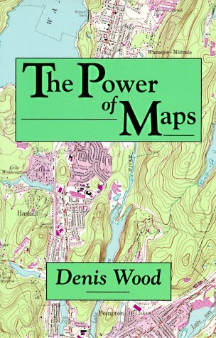 Just added to our collection: The Power of Maps, by Denis Wood.