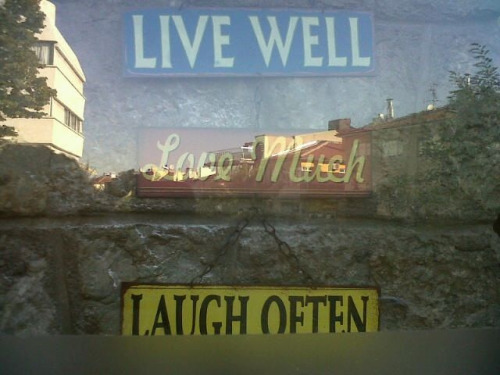 Live Well Love Much Laugh Often Possible?