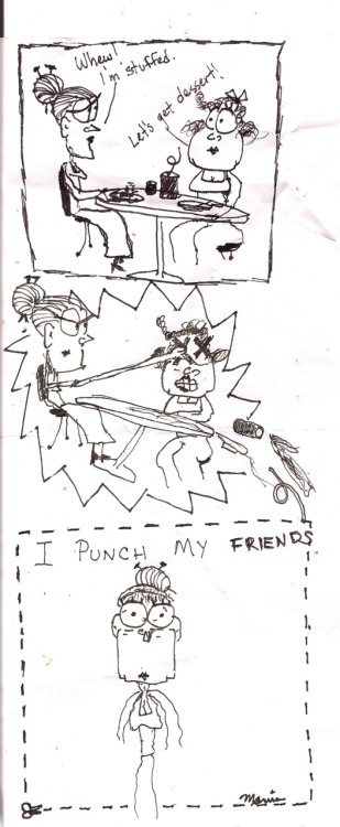 I PUNCH my friends. by our newest artist, Marvin Jay