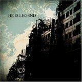 He Is Legend - Down in a Crypt
