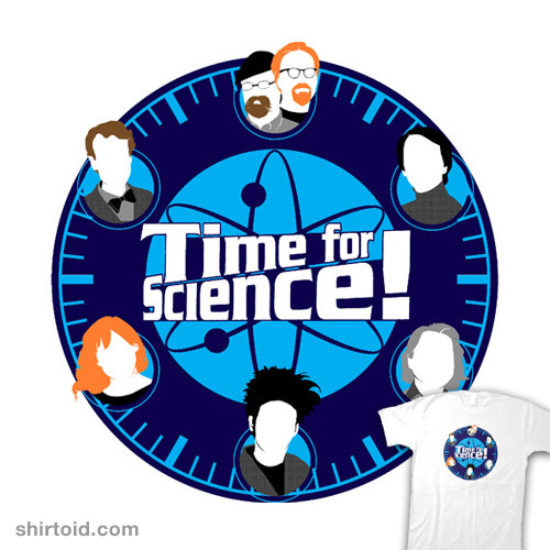 shirtoid:  Time for Science by Scott Bradley aka Bradleysmp is available for $10 today only (8/18) at TeeFury