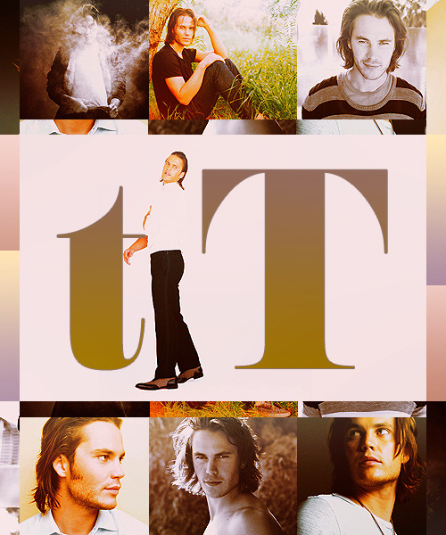 CELEBRITY ALPHABET  ● T ● Taylor Kitsch ——- asked by jmaisonlilhouse