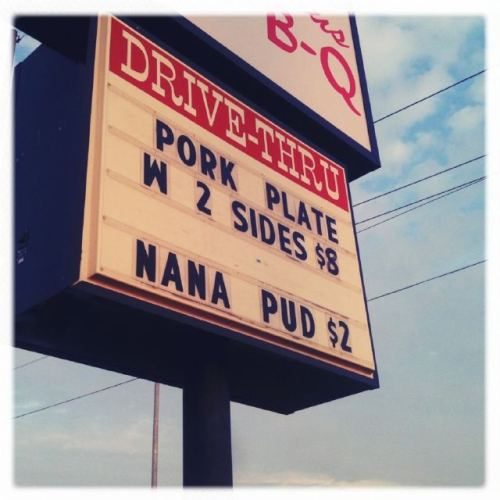 "mmjtweetpickles:  ""Nana pud, Alabama."" via @worldbofree  This is like two blocks from where I work!"