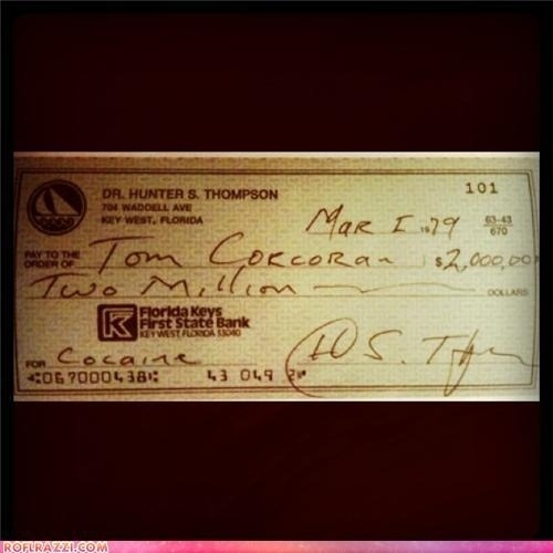 optimusprawn:  dailybunch:  This Is How Hunter S. Thompson Bought Drugs  Things that make me smile