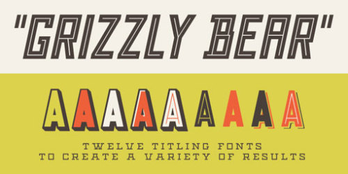 typejoy:  Grizzly Bear is another fun dis­play type­face from Match & Kerosene. (via design work life » Type Love 155)