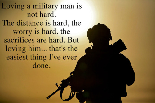 So true! Glad my military man is home from Iraq!! Longest 15 months of my life!