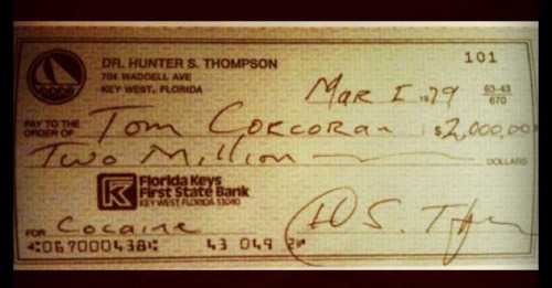 mightycocainebears:  This is how Hunter S Thompson paid for his drugs.