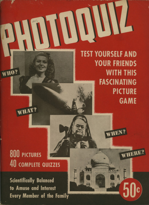 Photoquiz, a magazine-like publication by the editors of Look magazine. Garden City Publishing Co., Inc., Garden City, New York, 1945. I've had an impossible time finding any records of this publication online. Anyone else heard of it? More scans to come.