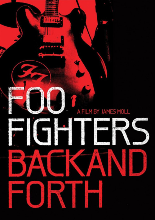 Foo Fighters / Back and Forth (Documentary) Part 1 Part 2 Part 3 Part 4
