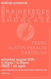TONIGHT in the City of Angels Teebs, Austin Peralta (Full Live Band), Daedelus *Just Added! Mono/Poly FREE! More info HERE