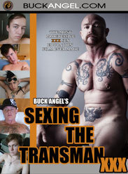 Sexing The Transman XXX-The Movie On Sale NOW! You can purchase from the website I made specially for the film: sexingthetransman.com You also see trailers,photos and read more about the project. WOOF!