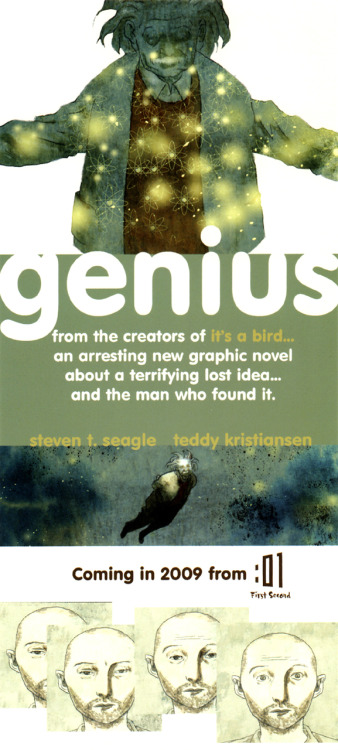 Promotional ad for Genius by Steven T. Seagle & Teddy Kristiansen, to be published in 2009. 2010. 2011. 2012?Update: 10/17/12: Finally scheduled for release in July, 2013