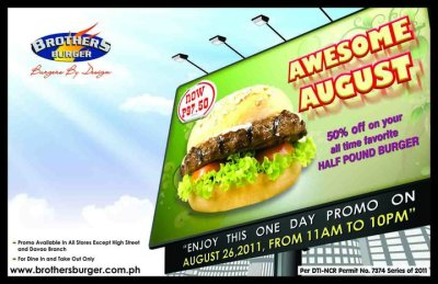 Good Morning Everyone! Brothers Burger will start your week by giving you good news to look forward on your weekend! They're bringing back your favorite BIG BROTHERS BURGER at half the price (P97.50 only!) on AUGUST 26, FRIDAY from 11AM to 10PM. Click on the photo for more details.