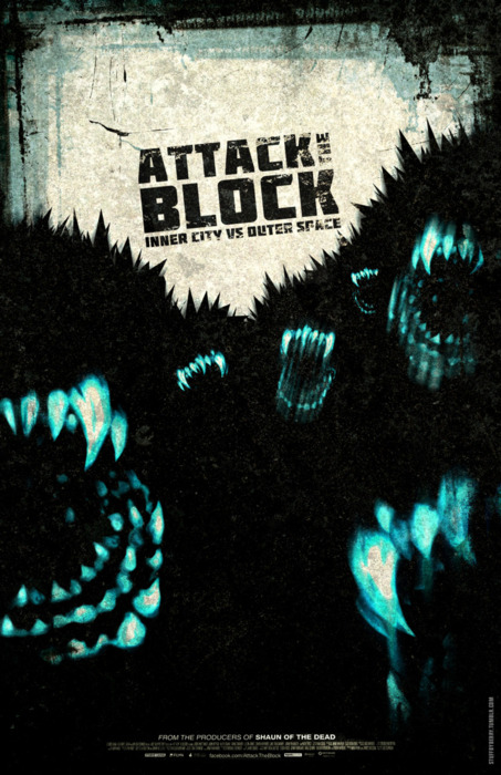 "ATTACK THE BLOCK Artwork by Berry Villegas.  ""I saw this film on Saturday and was instantly inspired to create this movie poster for it. See more at my tumblr."""