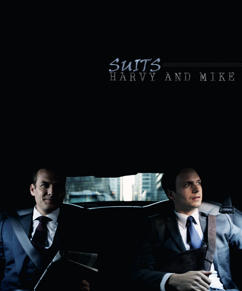Suits / Harvey*Mike :)