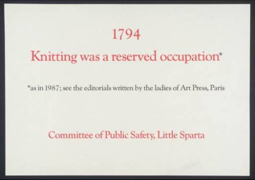 Knitting was a reserved occupation (1987) Ian Hamilton Finlay