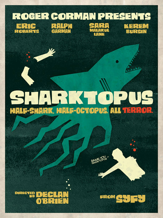 minimalmovieposters:  Sharktopus by Wonderbros  I HAVE NEVER SEEN THIS, BUT I LOVE THIS.