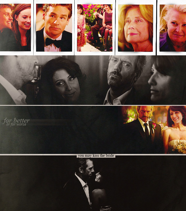 lobemeifyoudare:  Huddy things I wish had happened— House and Cuddy gets married (made for katherynmae♥ )