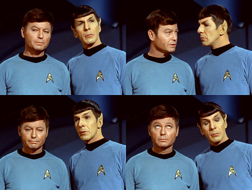 MCCOY: Please, Spock, do me a favor and don't say it's fascinating. SPOCK: No. But it is interesting.