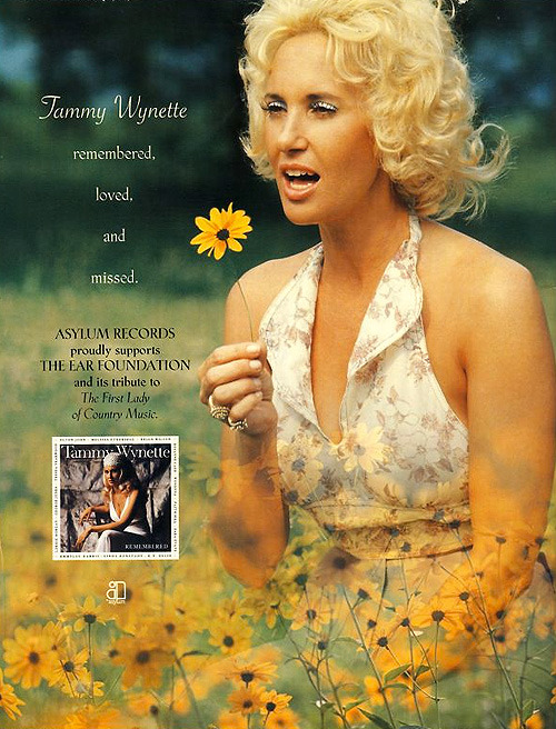 tammywynette:  On October 7, 1998 (six months after her death), The Ear Foundation announced a tribute to Tammy Wynette. Tammy had been heavily involved with the non-profit organization which treated people with hearing impairments.