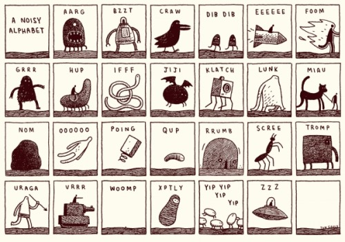 Tom Gauld's delightful noisy alphabet. Courtesy of Shelley Harlan