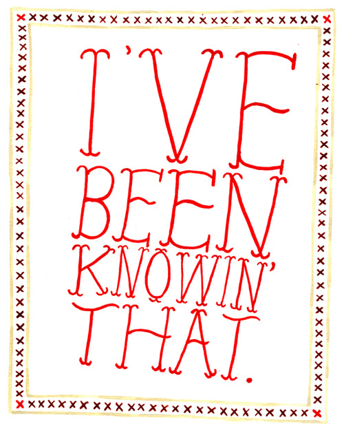 "trying to work this phrase into my everyday life. it will replace ""i knew that""."