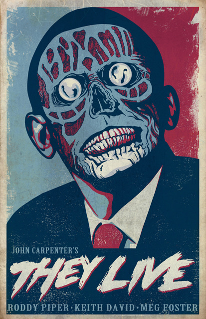 "They Live by Christopher Ott / tumblr 11"" X 17"" Distressed Print Poster HERE"