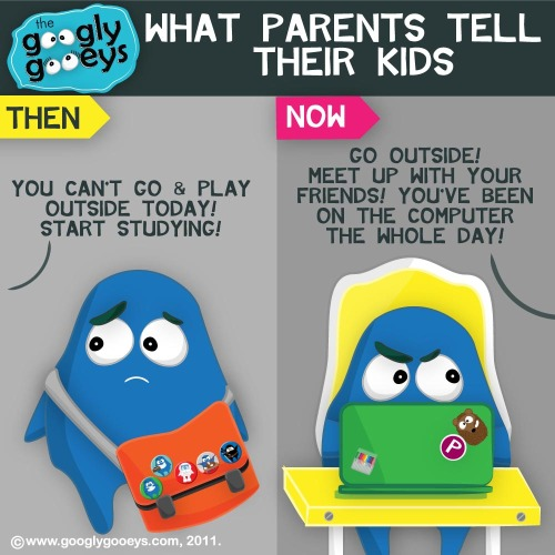 googlygooeys:  What Parents Tell Their Kids: Then & Now To which generation do you belong?