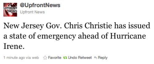 Another state, another state of emergency. New Jersey looks like it might get nailed by Hurricane Irene pretty badly. Will be interesting to see how this one plays out.