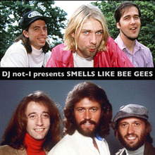 The Bee Gees + Nirvana - Smells Like Bee Gees