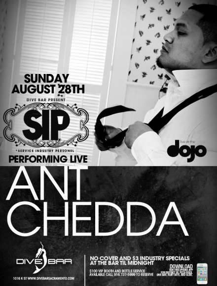 "Ant Chedda w/ A.v. & The LoKey Quintet LIVE this Sunday @ Dive Bar (Sacramento) Performing tracks of the latest release ""HomieLoverFriend"" available for download @ www.antchedda.com  (click flyer for more information)"