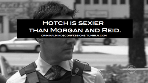 I have such a crush on Hotch
