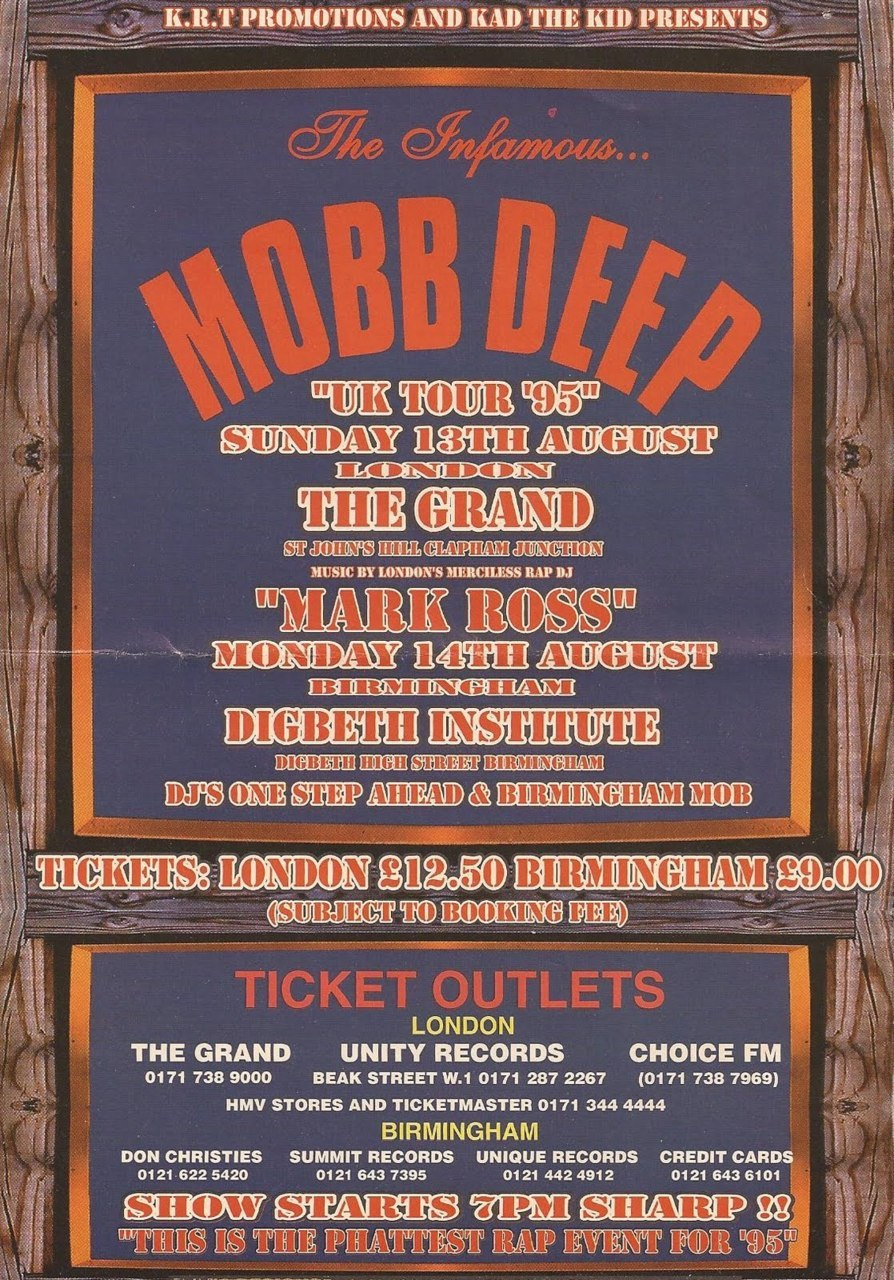 "Mobb Deep ""UK Tour 95"" London, 1995"