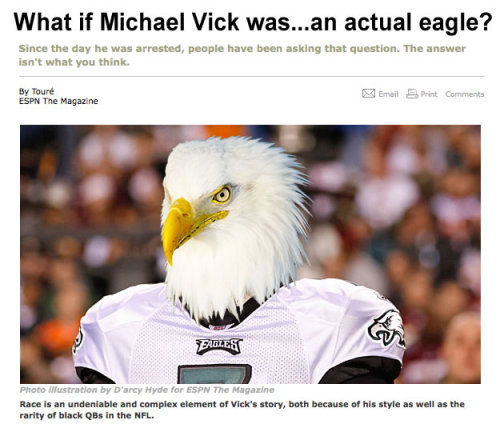 "markcoatney:  getawayday:  This was my favorite ""What if Michael Vick were white?"" reaction from yesterday. No idea whom to credit for the image.  Now this, I would read.  I mean, can you even imagine?"