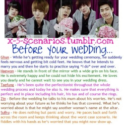 X-5 Scenario [53] Before your wedding… Requested by: cynchan1707