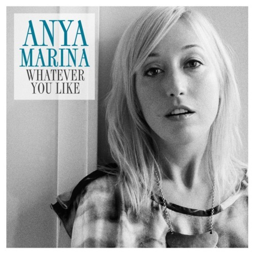 Anya Marina - Whatever You Like (T.I. cover)