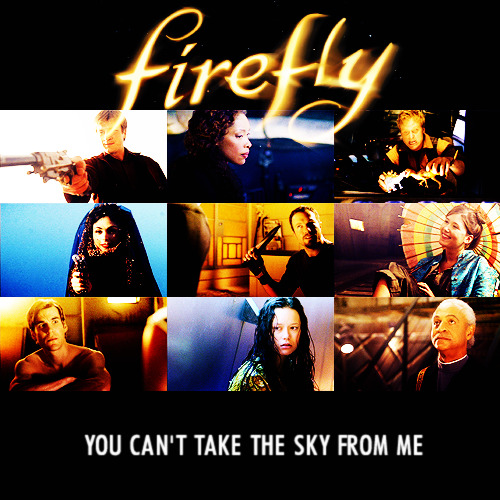 30 Days of Whedon   day 01 - your favorite Whedon show » Firefly