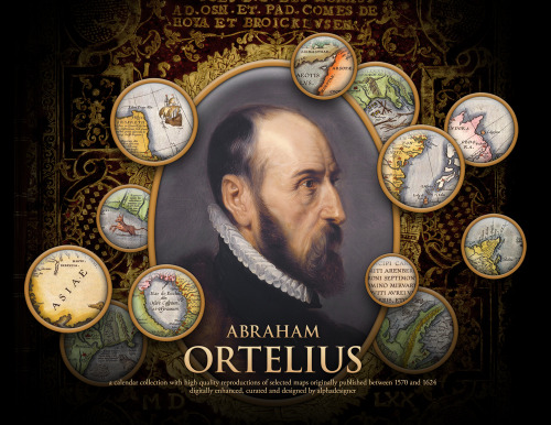 insigniac:  The Abraham Ortelius 2012 calendar. 12 maps from the famous geographer made in the period from 1570 to 1624. Ultimate cartography porn! http://bit.ly/ortelius