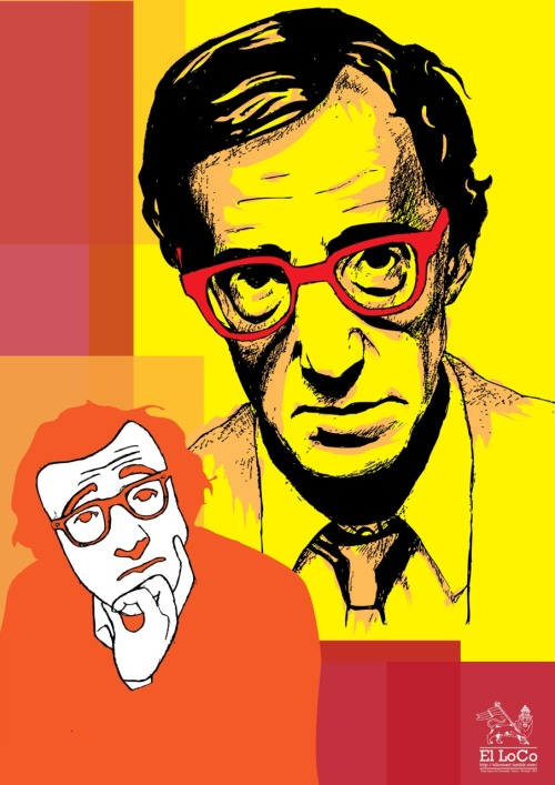More El LoCo Reblogs… Oh Woody… Allen… ellocoart:  Woody Allen