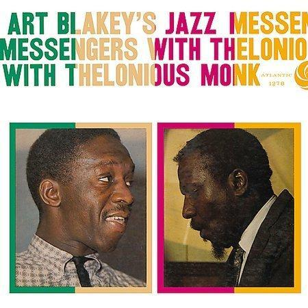 Art Blakey & the Jazz Messengers, Art Blakey's Jazz Messengers with Thelonious Monk