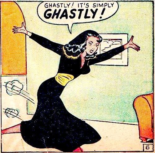 comicallyvintage:  It's Simply GHASTLY!