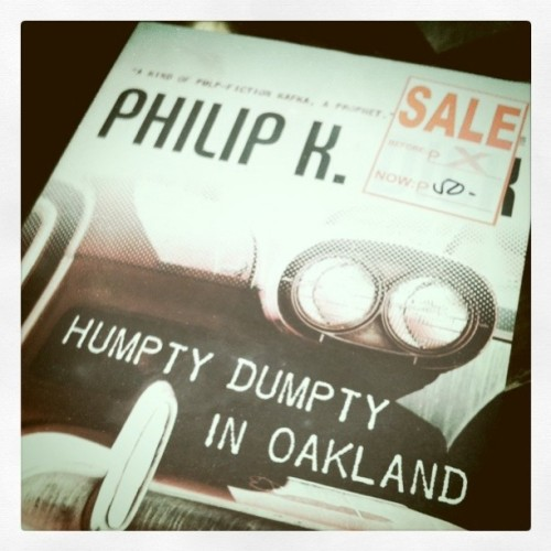 """humpty dumpty in oakland"" by philip k dick for only 50 pesos. Great bargain! (Taken with instagram)"